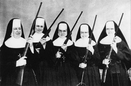 Nuns with Guns Ready to Defend Nation...Imagine What They Could do With Handguns